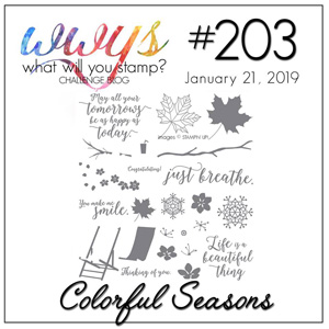 Challenge logo for What Will You Stamp Challenge WWYS203 Colorful Seasons (January 21 to 26, 2019)