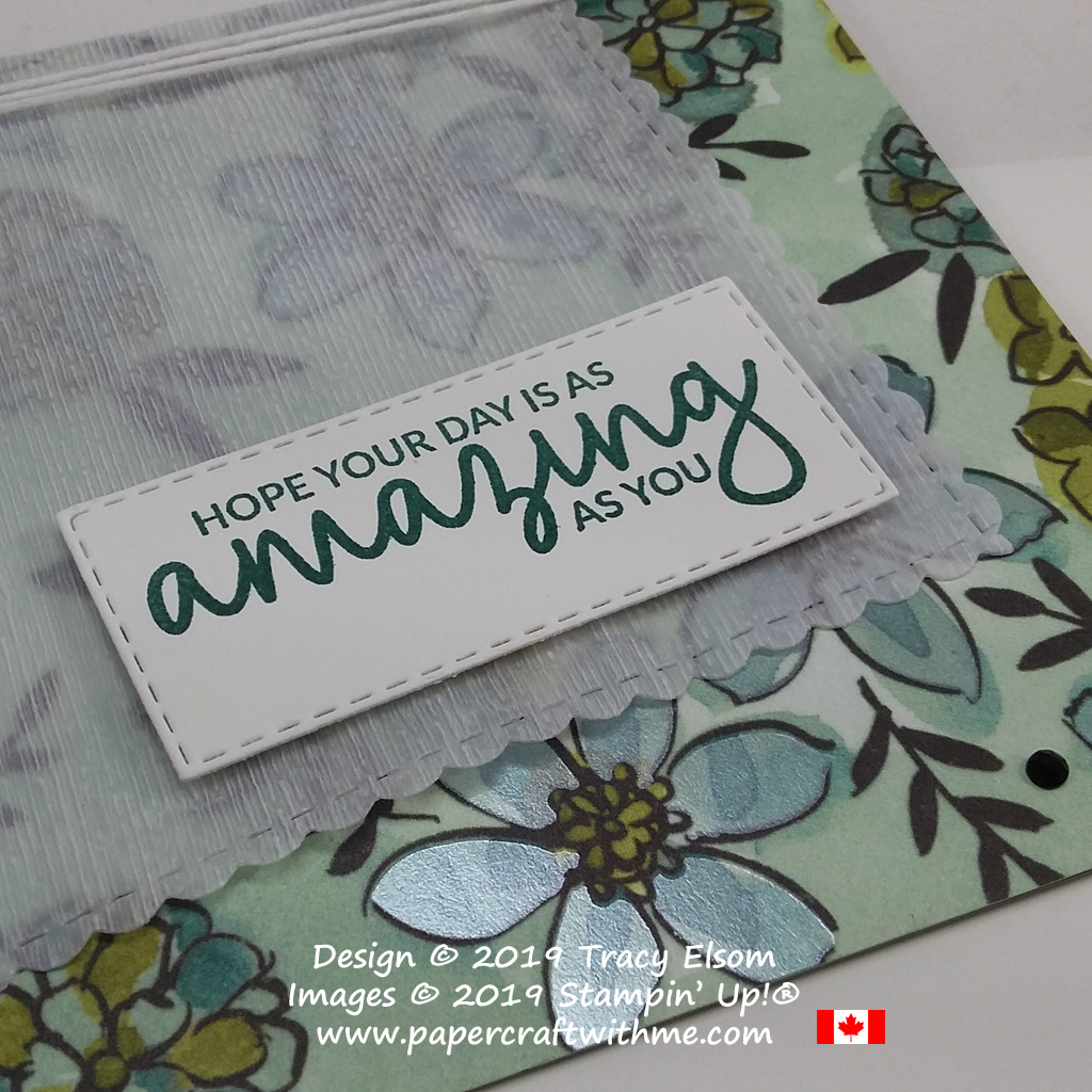 Close up of card created with amazing day sentiment from the Incredible Like You Stamp Set, and angled vellum layer with texture from the Subtle Dynamic Embossing Folder.