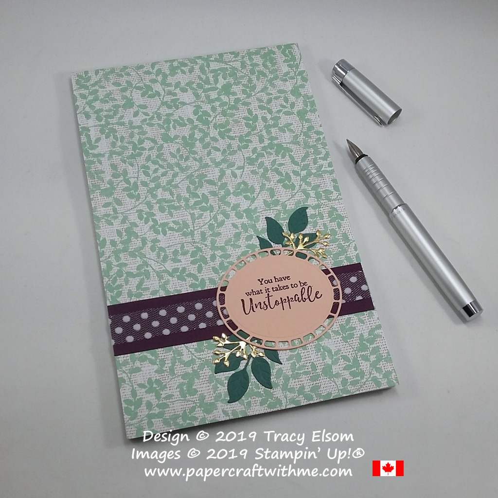 "Decorated 5"" x 8"" notepad with altered unstoppable sentiment from the Strong & Beautiful Stamp Set, and die-cut pieces from the Wonderful Floral Framelits from Stampin' Up!"