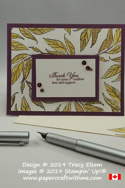 Leafy thank you card created using a leaf image from the Wonderful Romance Stamp Sets, and love and support sentiment from the (free) Lasting Lily Stamp Set, both from Stampin' Up!