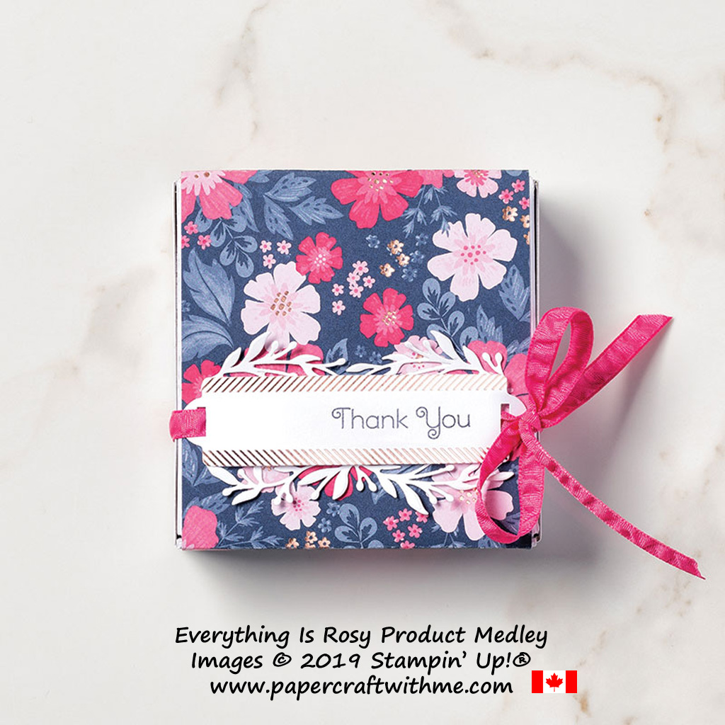 Thank you gift box created using the exclusive Everything is Rosy product medley from Stampin' Up!, available May 1-31, 2019 - while stocks last.