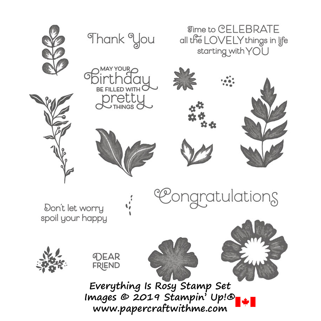Everything Is Rosy Stamp Set only available as part of the exclusive Everything is Rosy product medley from Stampin' Up!, available May 1-31, 2019 - while stocks last.