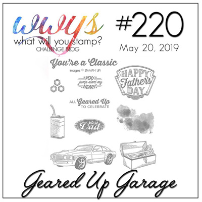 Logo for the What Will You Stamp? Challenge WWYS220 - Geared Up Garage (May 20 to 25, 2019)