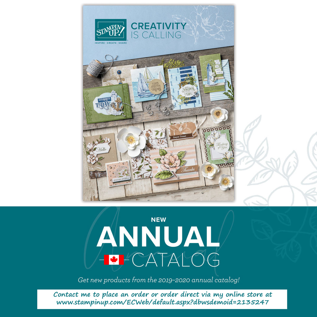 Contact me to order from the Stampin' Up! 2019/2020 Annual Catalogue in Canada.