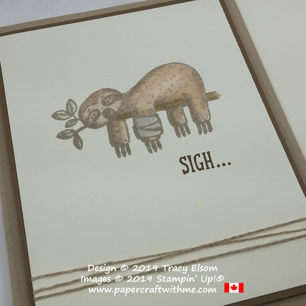 """Close up of card with sloth image and """"sigh"""" sentiment from the Back On Your Feet Stamp Set coloured sing Stampin' Blends, all from Stampin' Up!"""