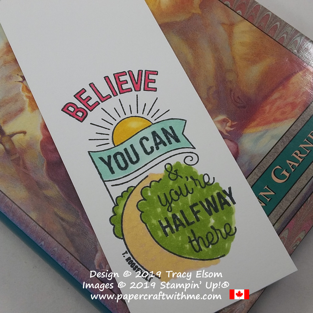 """Close up of """"Believe you can and you're halfway there"""" bookmark created using the Believe You Can (host) Stamp Set from Stampin' Up! #papercraftwithme"""