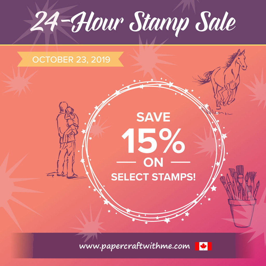 In Canada? Don't miss the Stampin' Up! 24 hour Stamp Sale on October 23rd! Save 15% off selected stamp sets from the Stampin' Up! Annual Catalogue. #papercraftwithme