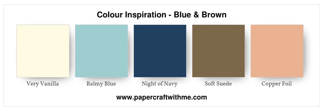 Blue and Brown colour scheme inspiration. #papercraftwithme