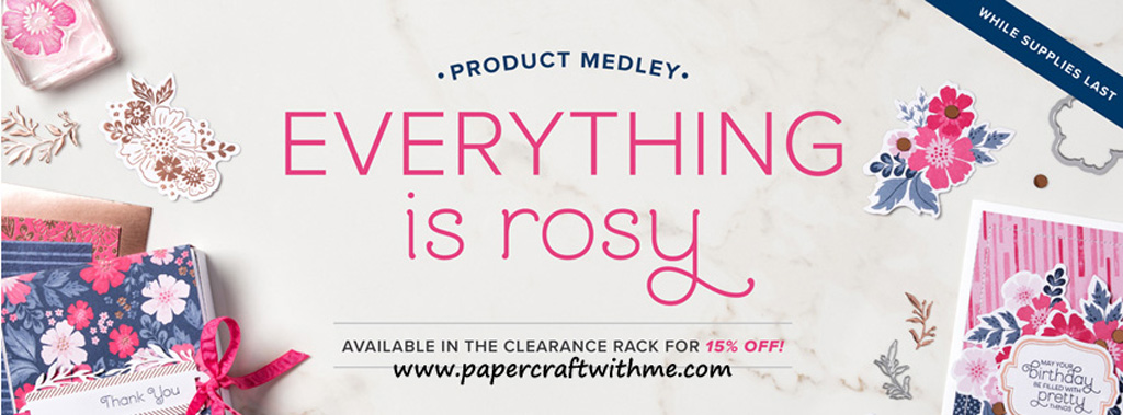 Everything Is Rosy product medley from Stampin' Up! is on the Clearance Rack at 15% off, but only while stocks last. #papercraftwithme