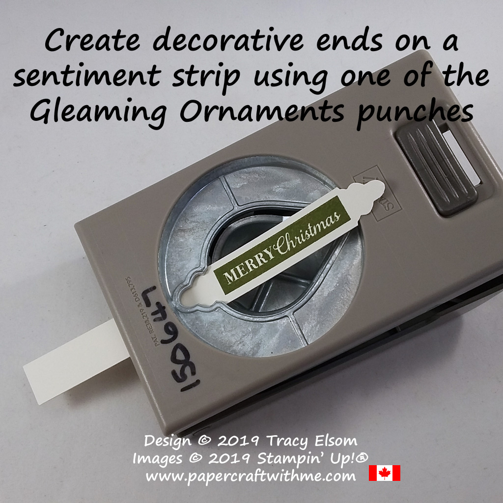 Create decorative ends on a sentiment strip using one of the Gleaming Ornaments Punches from Stampin' Up! #papercraftwithme
