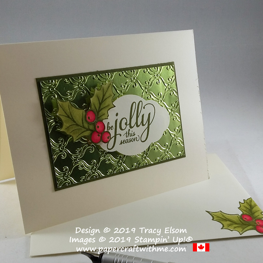 """Be jolly this season"" card with holly image created using the Brightly Gleaming Stamp Set and Stylish Scroll Embossing Folder from Stampin' Up! #papercraftwithme"