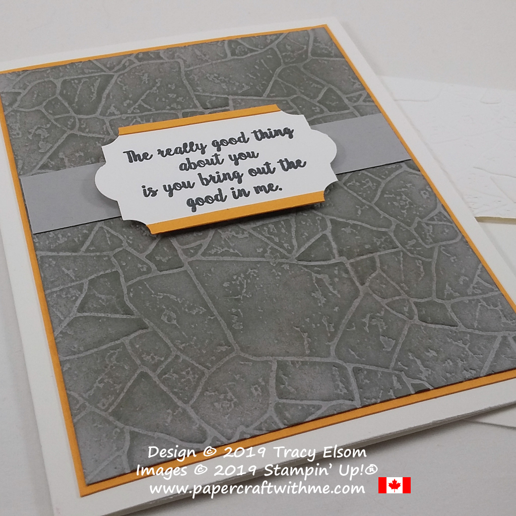"Masculine card with ""The really good thing about you is you bring out the good in me"" sentiment from the Wonderful Moments Stamp Set. The background was created using the Stone 3D Embossing Folder. All products from Stampin' Up! #papercraftwithme"