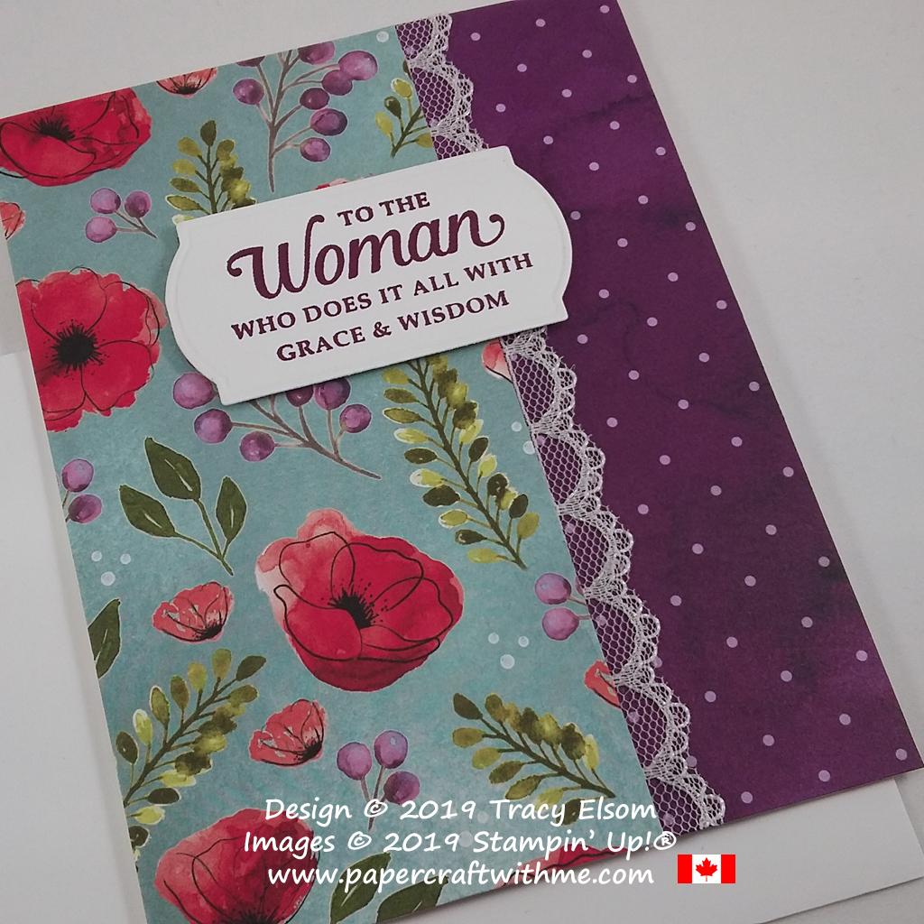 """Colourful card with """"To the woman who does it all with grace & wisdom"""" sentiment from the Strong & Beautiful Stamp Set, with patterned paper from the Peaceful Poppies DSP pack, all from Stampin' Up! #papercraftwithme"""