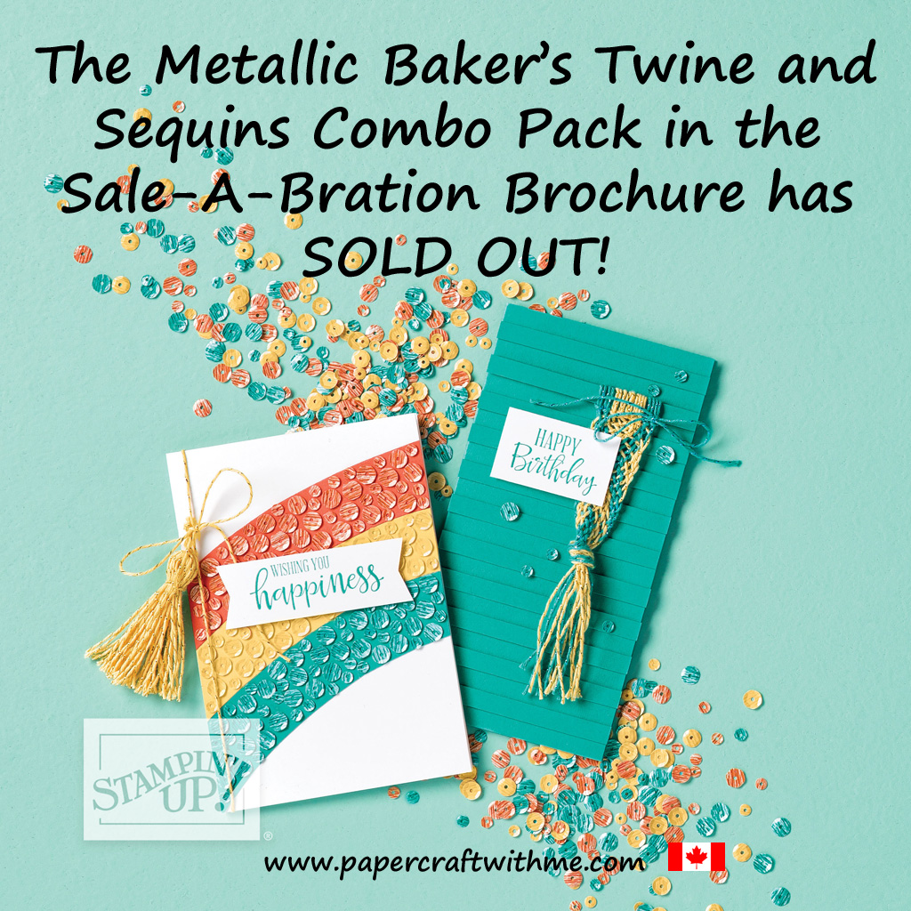 Sadly the Metallic Baker's Twine and Sequins Combo Pack in the Stampin' Up! 2020 Sale-A-Bration Brochure is no longer available. #papercraftwithme