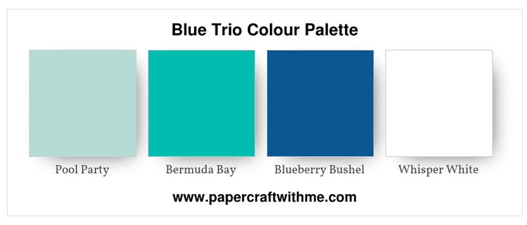 Contemporary blue colour palette featuring Pool Party, Bermuda Bay and Blueberry Bushel, with a Whisper White base. #papercraftwithme