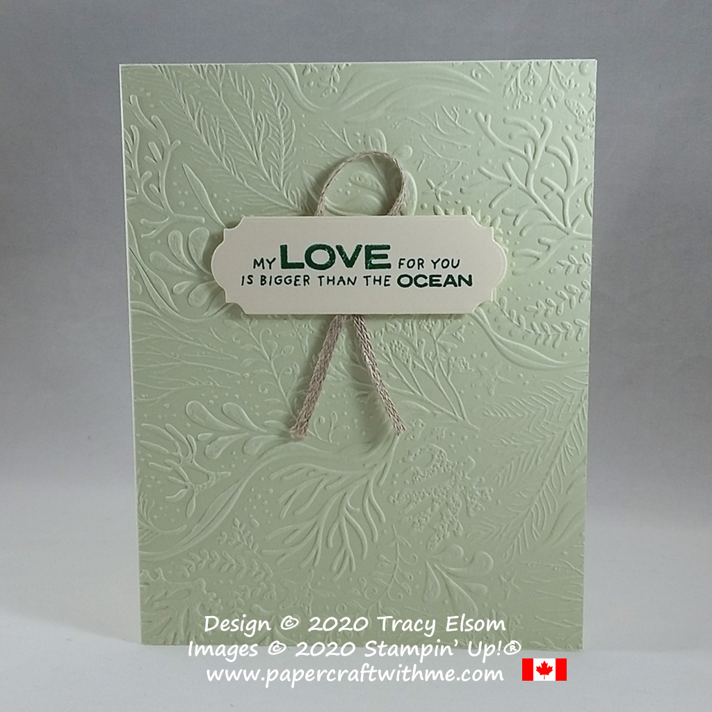"""This card with """"My love for you is bigger than the ocean"""" sentiment and textured background layer was created using the Whale Done Stamp Set and Seabed 3D Embossing Folder from Stampin' Up! #papercraftwithme"""