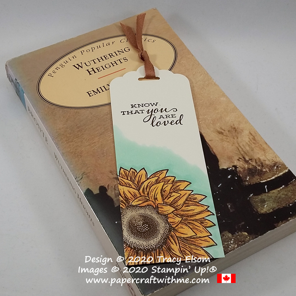 """Know that you are loved"" bookmark with large hand-coloured sunflower image created using Stampin' Blends and the Celebrate Sunflowers Stamp Set from Stampin' Up! #papercraftwithme"