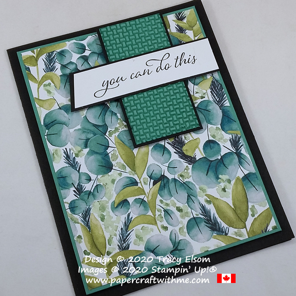 """You can do this"" card created using the Forever Fern Stamp Set, Forever Greenery paper and Wrapped In Texture Embossing Folder from Stampin' Up! #papercraftwithme"