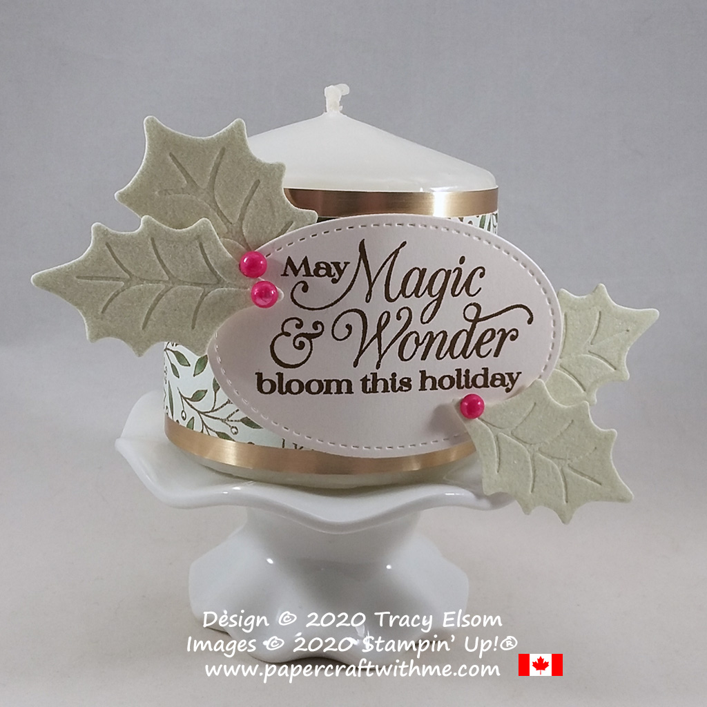 """Candle wrap decor with holly leaves and """"May magic & wonder bloom this holiday"""" sentiment created using the Poinsettia Petals Stamp Set and Poinsettia Dies from Stampin' Up! #papercraftwithme"""