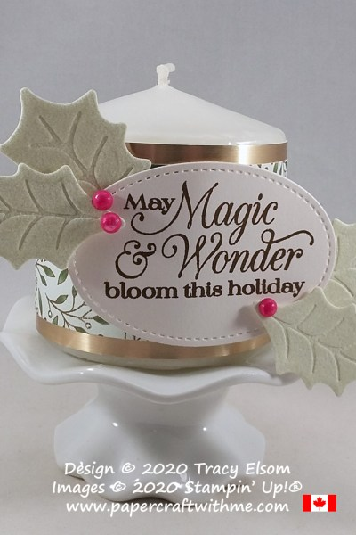 "Candle wrap decor with holly leaves and ""May magic & wonder bloom this holiday"" sentiment created using the Poinsettia Petals Stamp Set and Poinsettia Dies from Stampin' Up! #papercraftwithme"