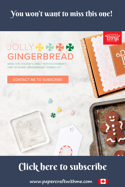The November 2020 Paper Pumpkin kit 'Jolly Gingerbread' will contain everything you need to make 15 gift card carriers. Subscribe by November 10th 2020 (supplies may be limited towards the end of the subscription period)