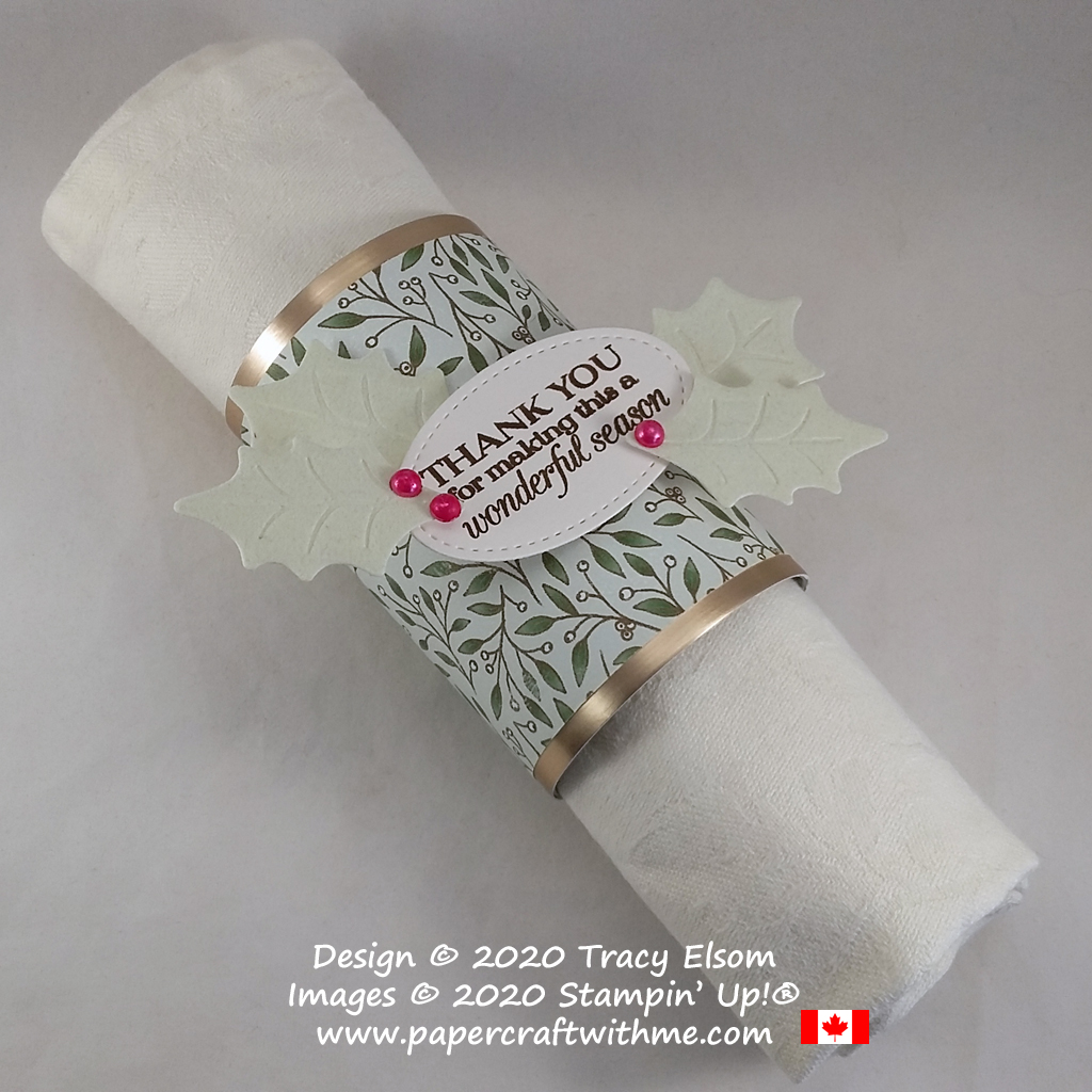 """Napkin ring with holly leaves and """"Thank you for making this a wonderful season"""" sentiment created using the Poinsettia Petals Stamp Set and Poinsettia Dies from Stampin' Up! #papercraftwithme"""
