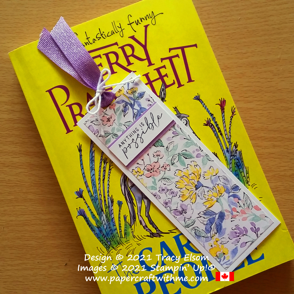 """Bookmark with """"Anything is possible"""" sentiment from the Hand-Penned Petals Stamp Set and a ribbon slot added using the Playful Alphabet Dies, all from Stampin' Up! #papercraftwithme"""