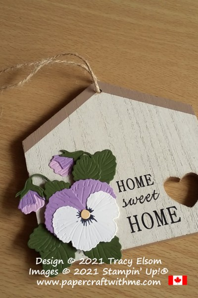 """Wooden """"Home Sweet Home"""" plaque with layered pansies created using the Pansy Dies from Stampin' Up! #papercraftwithme"""