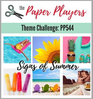 The Paper Players - Theme Challenge PP544 Signs Of Summer (June 6-11 2021)