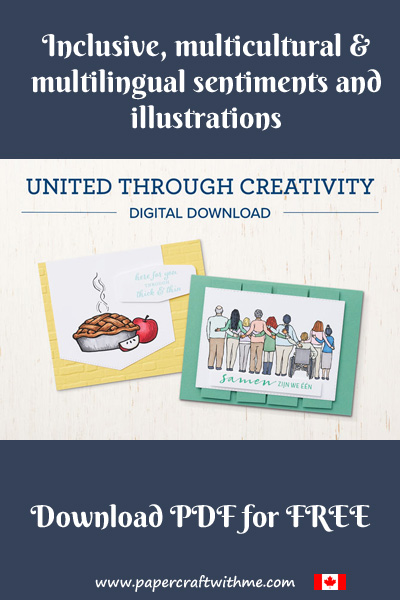 Get your FREE PDF download with inclusive, multicultural and multilingual sentiments and illustrations from Stampin' Up!  Simply print them off and start creating.  #papercraftwithme