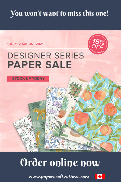 From July 1st to August 2nd 2021 save 15% on selected packs of Designer Series Paper from Stampin' Up! #papercraftwithme