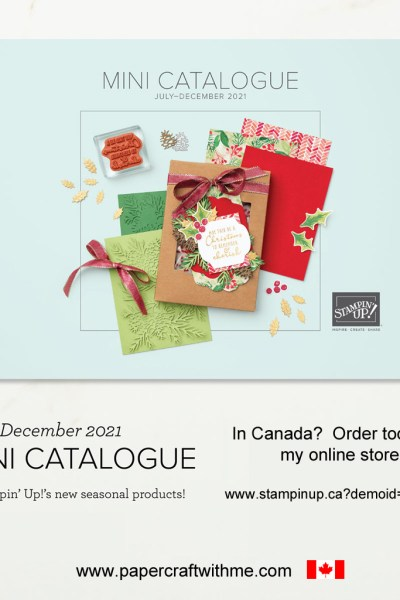 The Stampin' Up! July to December 2021 Mini Catalogue is now live. In Canada? Order 24/7 via my online store. #papercraftwithme