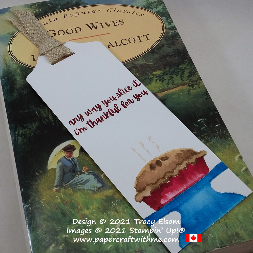 """""""Any way you slice it..."""" bookmark with apple pie image created using the Sweets & Treats Stamp Set from Stampin' Up! #papercraftwithme"""