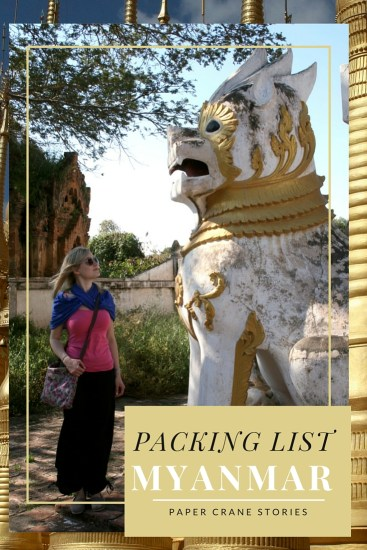 Packing List For Myanmar (Burma)