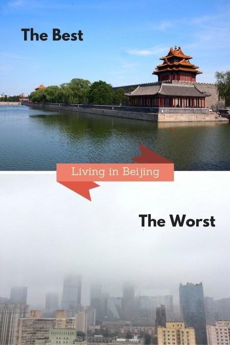 Living In Beijing Best and Worst