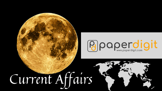Current Affairs - UPSC, UPPSC, UPSSC, BPSC,SSC- CGL, IBPS, BANK PO