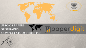 UPSC-GEOGRAPHY IAS STUDY NOTES IN HINDI PDF DOWNLOAD