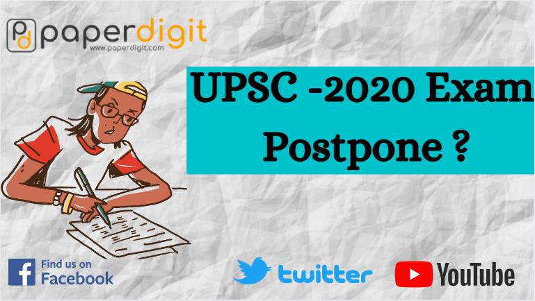 UPSC Prelims 2020 Examination postponed, upsc , prelims 2020, paperdigit