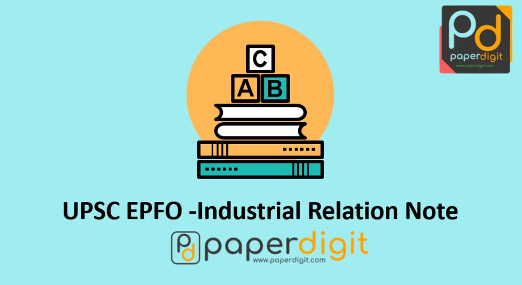 UPSC EPFO Industrial Relation Labour Laws Social