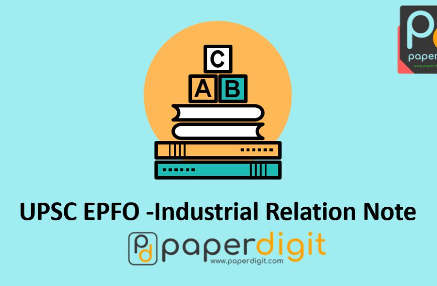 UPSC EPFO Industrial Relation/Labour Laws & Social