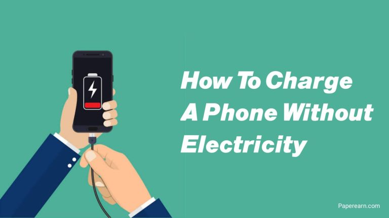 How to Charge a Phone Without Electricity?