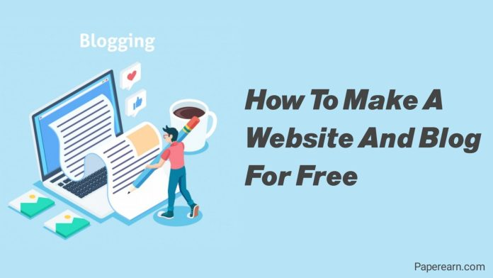 How to make a website and blog for free