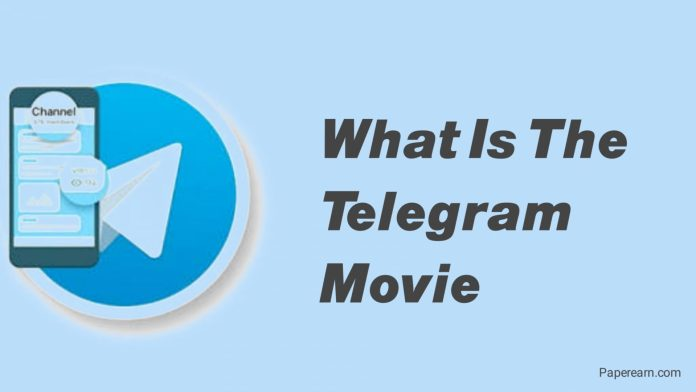 What is the Telegram Movie