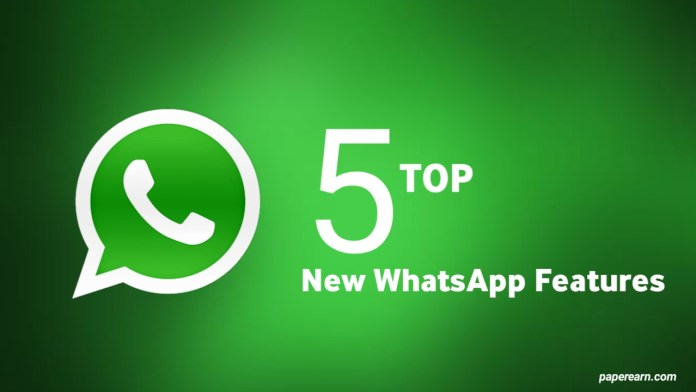 Top 5 New WhatsApp Features