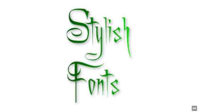 Use Stylish Fonts