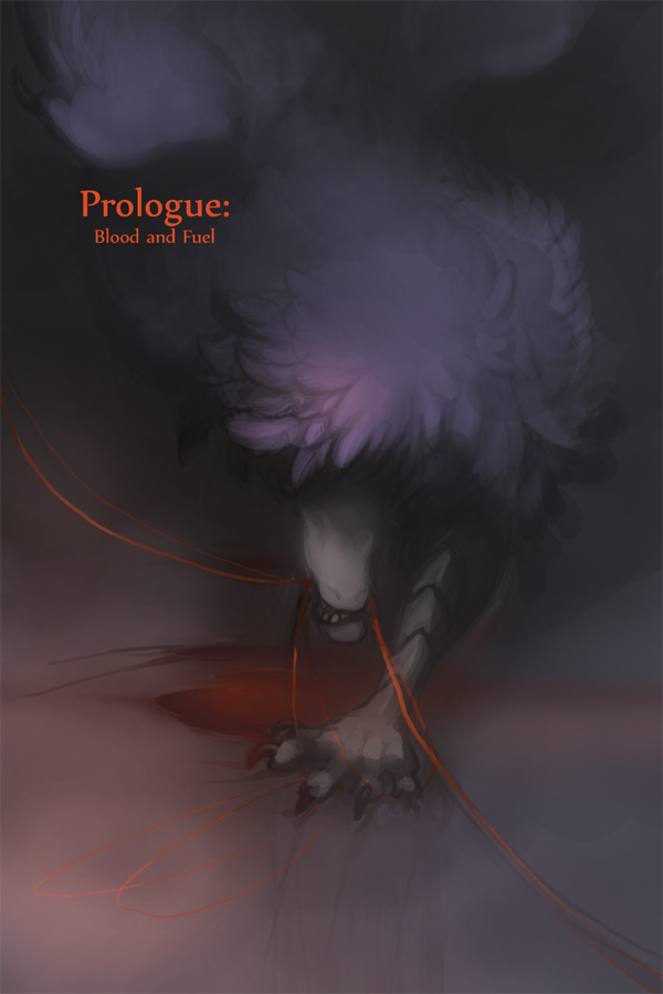 Prologue : Blood and Fuel