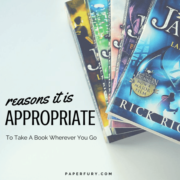 Reasons Its Appropriate To Take A Book Wherever You Go