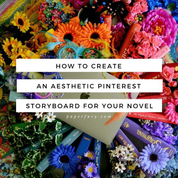 How To Create An Aesthetic Pinterest Storyboard For Your Novel
