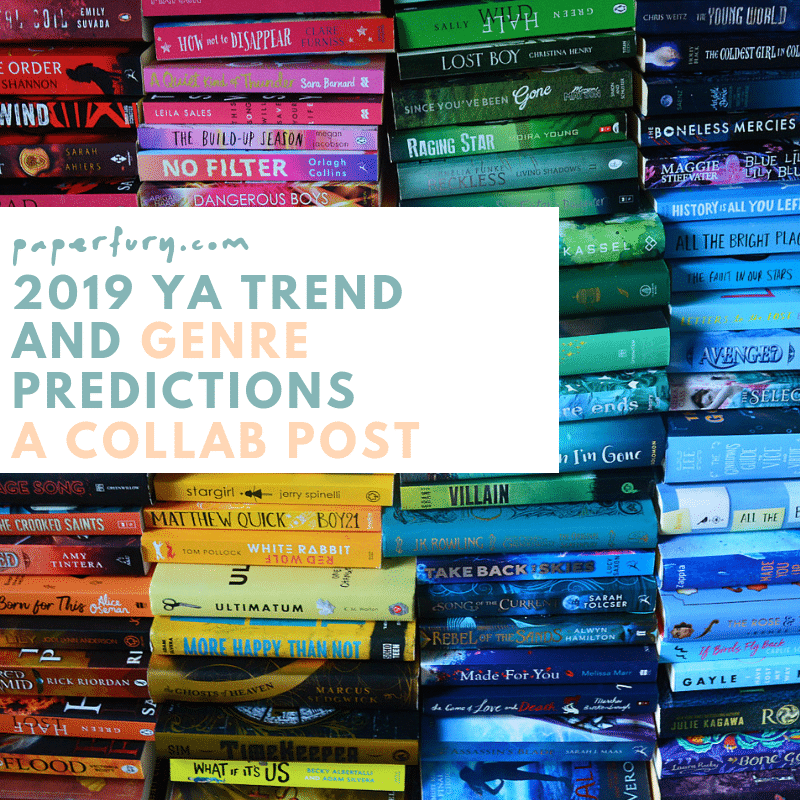 2019 YA Trend And Genre Predictions (Ft  Opinions From The