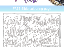 FREE Bible verse colouring page; Proverbs 4:23 - Guard your heart above all else for everything you do flows from it; free printable